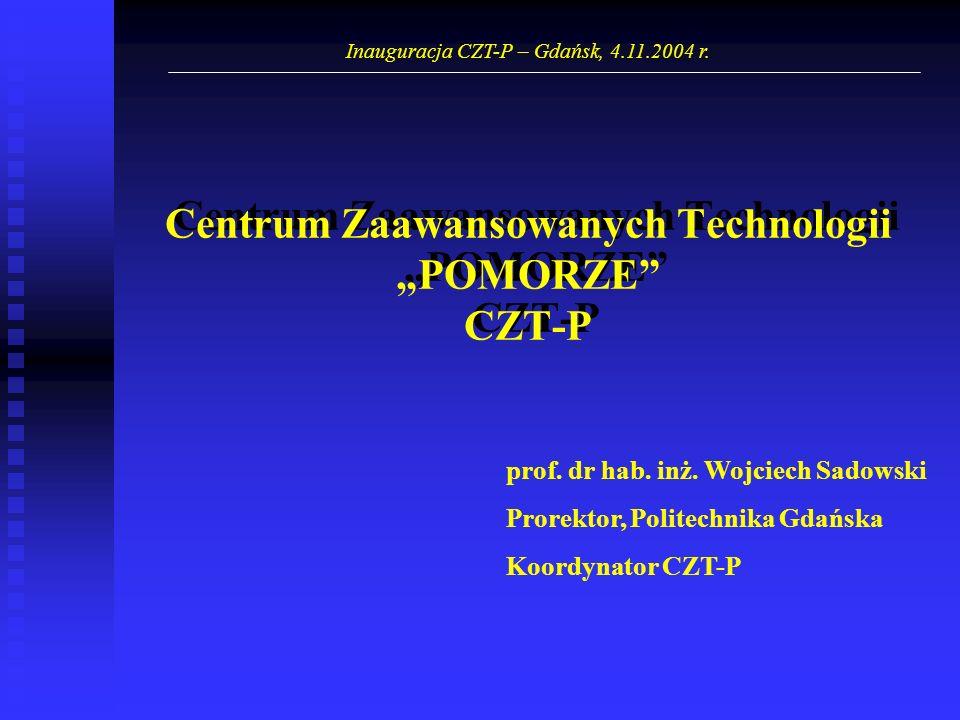 """Centrum Zaawansowanych Technologii """"POMORZE CZT-P"""