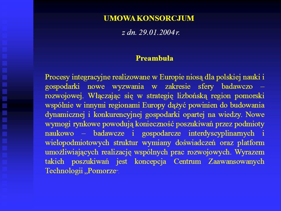 UMOWA KONSORCJUM z dn. 29.01.2004 r. Preambuła.