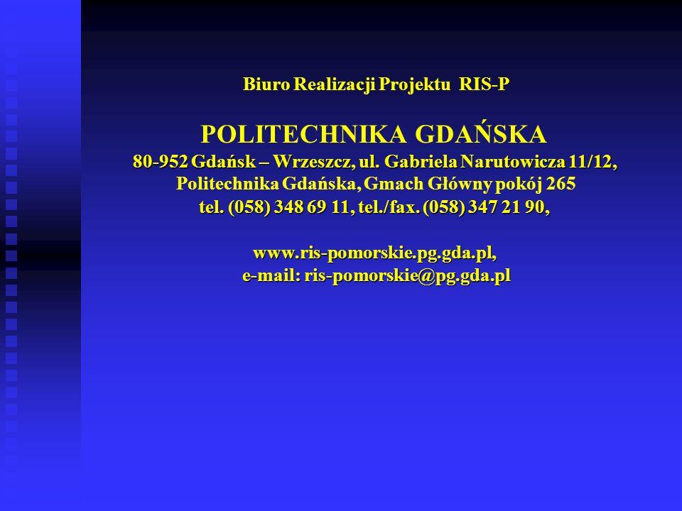 Biuro Realizacji Projektu RIS-P e-mail: ris-pomorskie@pg.gda.pl