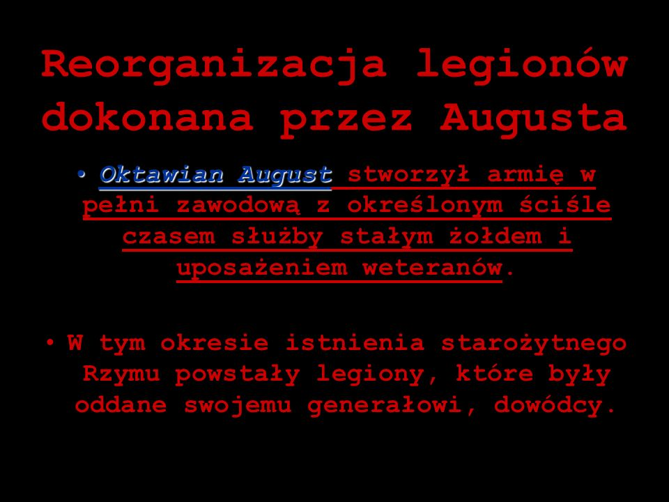 Reorganizacja legionów dokonana przez Augusta