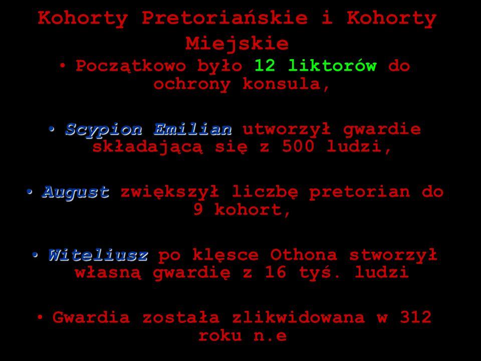 Kohorty Pretoriańskie i Kohorty Miejskie
