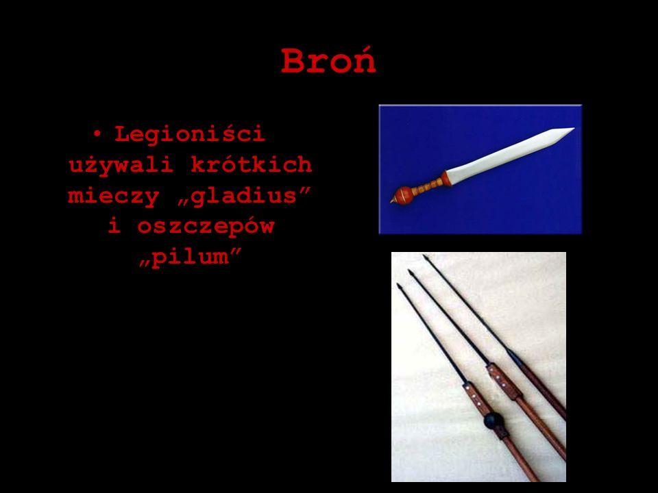 """Legioniści używali krótkich mieczy """"gladius i oszczepów """"pilum"""