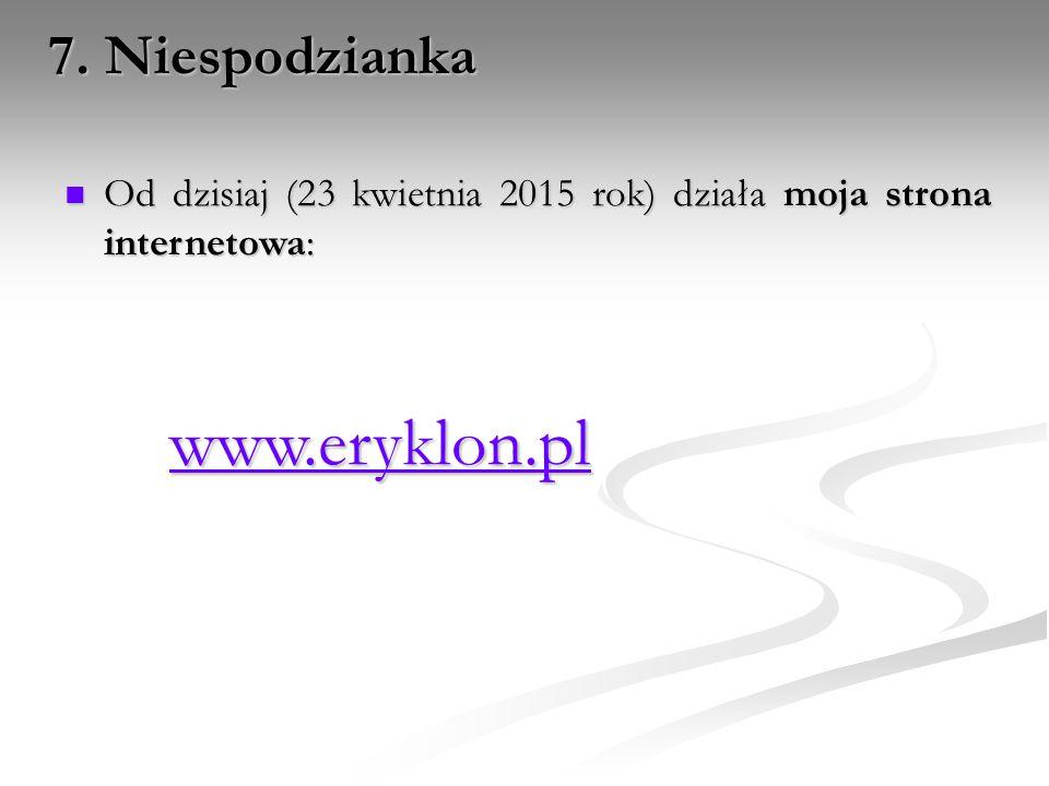 www.eryklon.pl 7. Niespodzianka