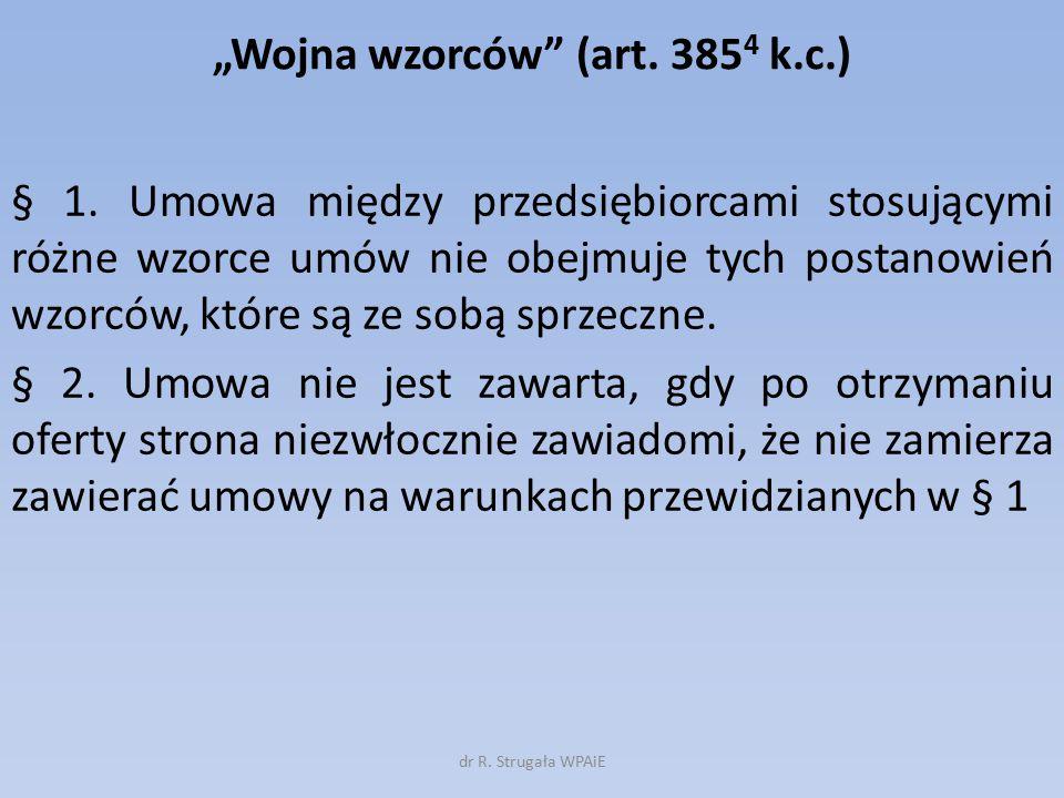 """""""Wojna wzorców (art. 3854 k.c.)"""