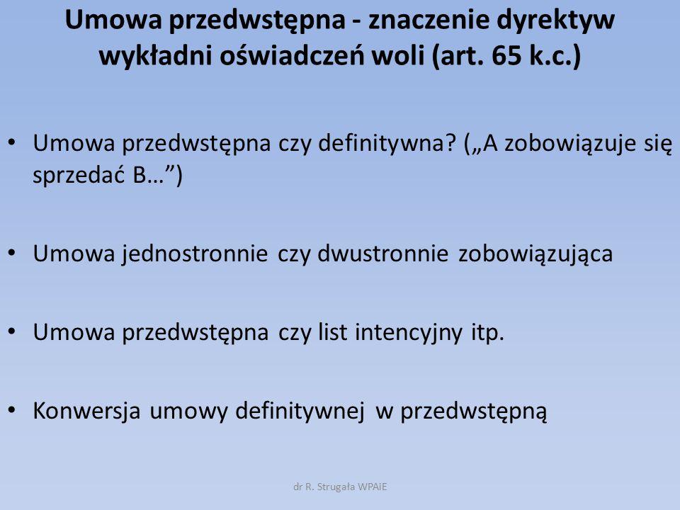 Umowa przedwstępna - znaczenie dyrektyw wykładni oświadczeń woli (art