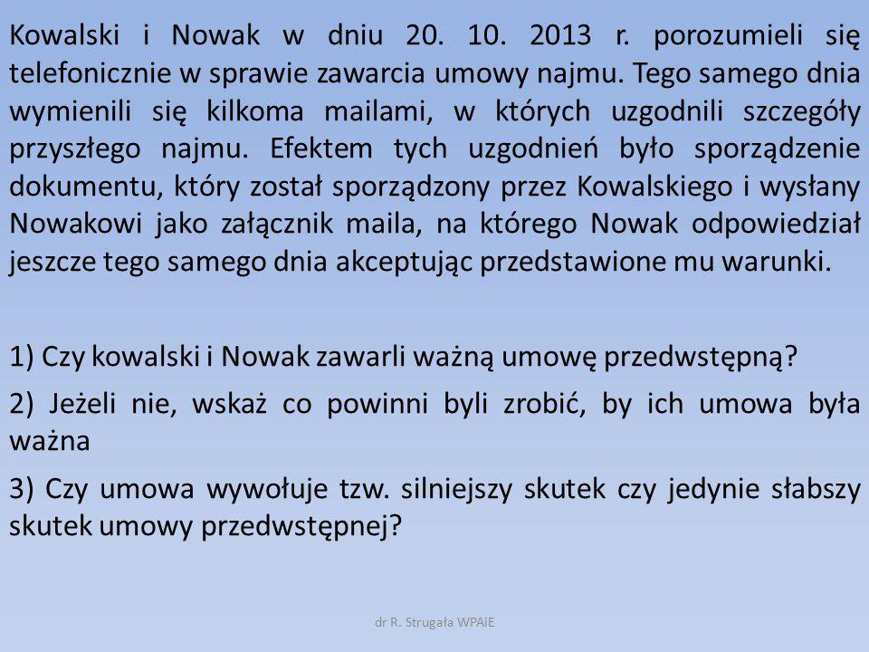 Kowalski i Nowak w dniu 20. 10. 2013 r