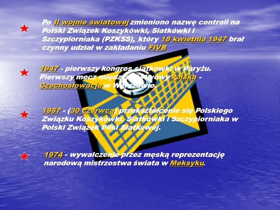 Po II wojnie światowej zmieniono nazwę centrali na Polski Związek Koszykówki, Siatkówki i Szczypiorniaka (PZKSS), który 18 kwietnia 1947 brał czynny udział w zakładaniu FIVB