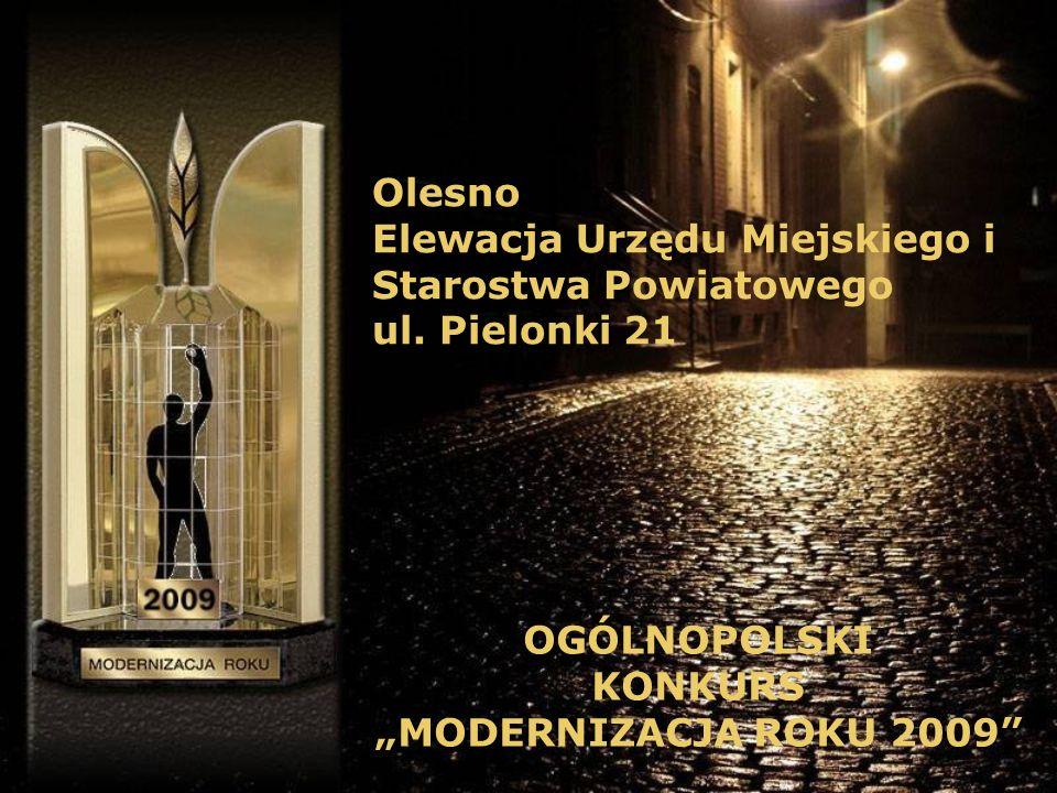 Olesno Elewacja Urzędu Miejskiego i. Starostwa Powiatowego. ul. Pielonki 21. OGÓLNOPOLSKI. KONKURS.