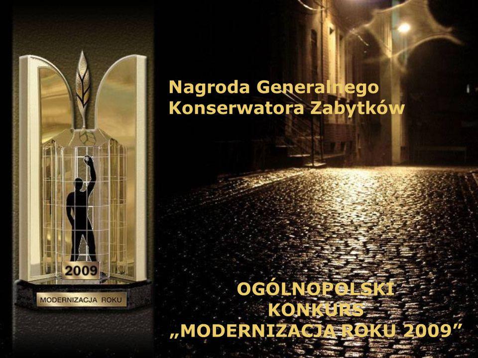 """Nagroda Generalnego Konserwatora Zabytków OGÓLNOPOLSKI KONKURS """"MODERNIZACJA ROKU 2009"""