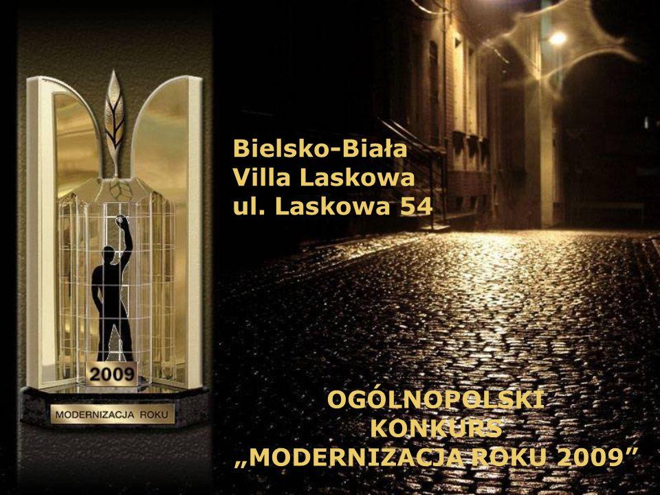 """Bielsko-Biała Villa Laskowa ul. Laskowa 54 OGÓLNOPOLSKI KONKURS """"MODERNIZACJA ROKU 2009"""