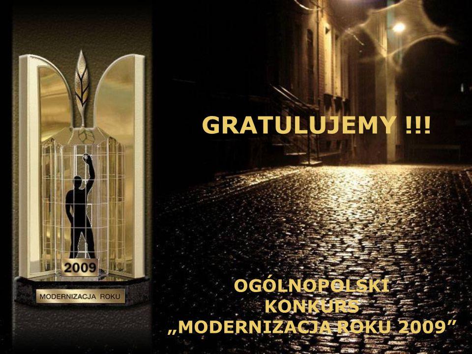 "GRATULUJEMY !!! OGÓLNOPOLSKI KONKURS ""MODERNIZACJA ROKU 2009"
