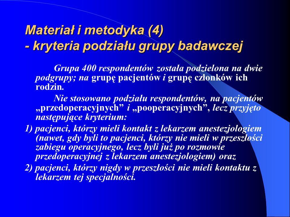 Materiał i metodyka (4) - kryteria podziału grupy badawczej