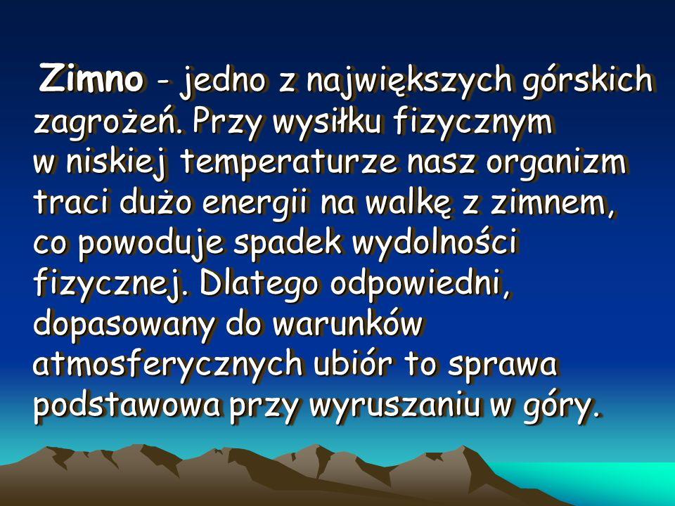 Zimno - jedno z największych górskich zagrożeń
