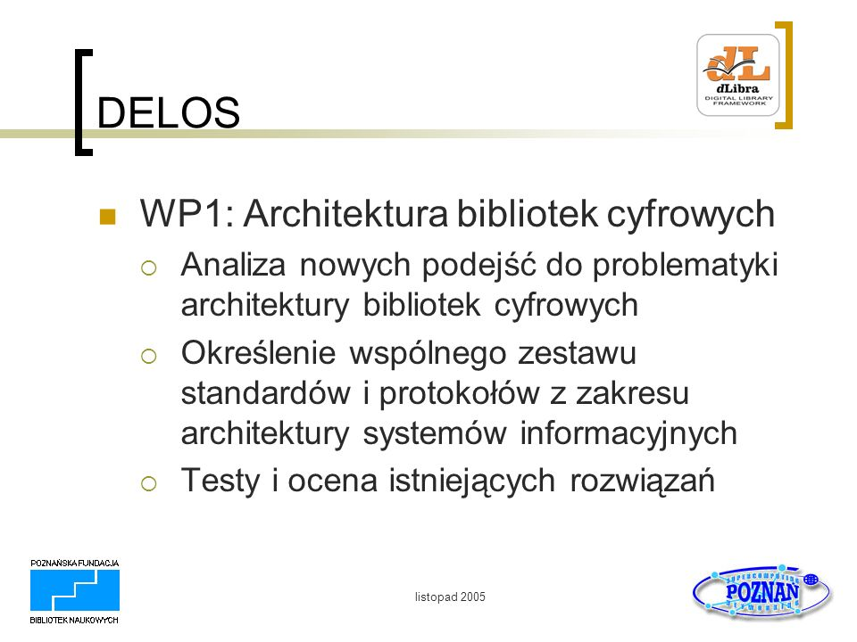 DELOS WP1: Architektura bibliotek cyfrowych
