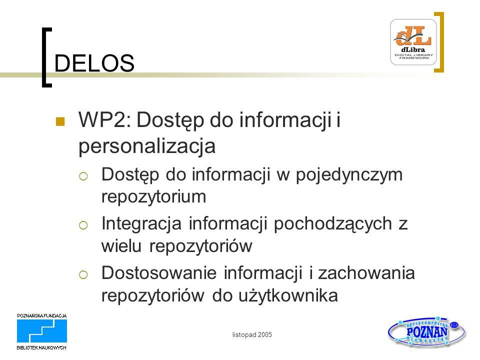 DELOS WP2: Dostęp do informacji i personalizacja