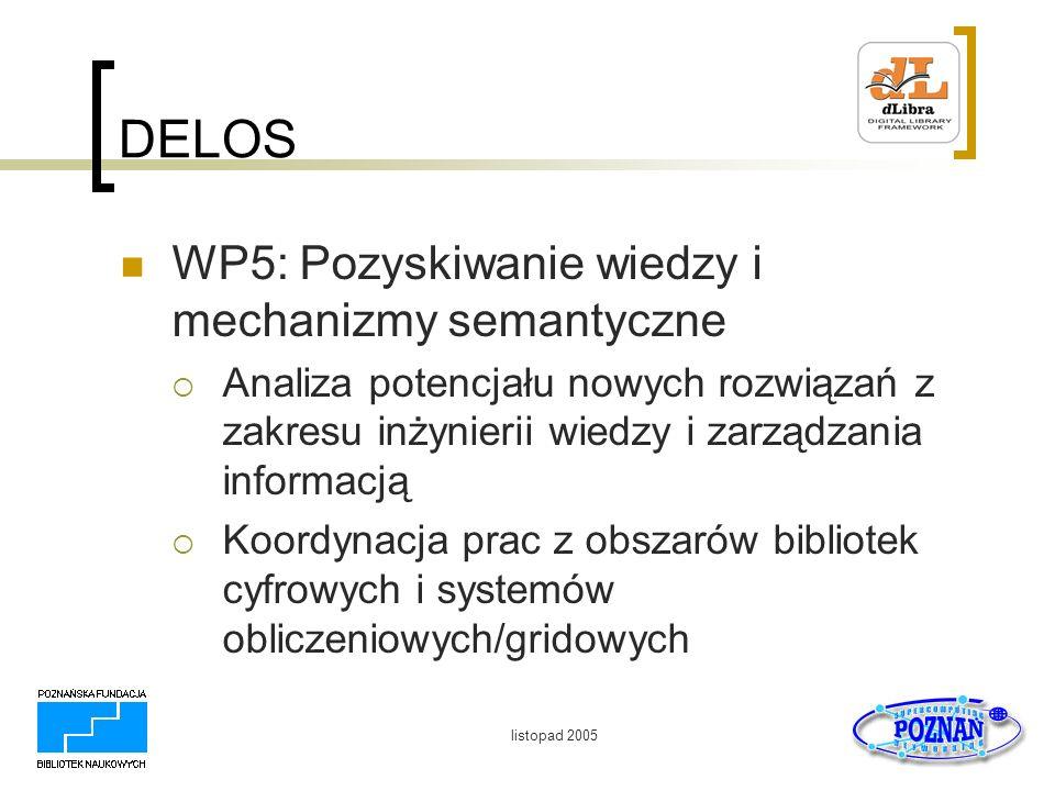 DELOS WP5: Pozyskiwanie wiedzy i mechanizmy semantyczne