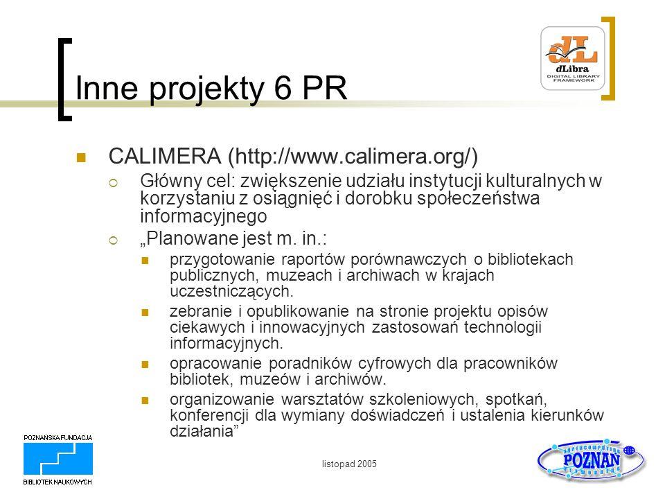 Inne projekty 6 PR CALIMERA (http://www.calimera.org/)
