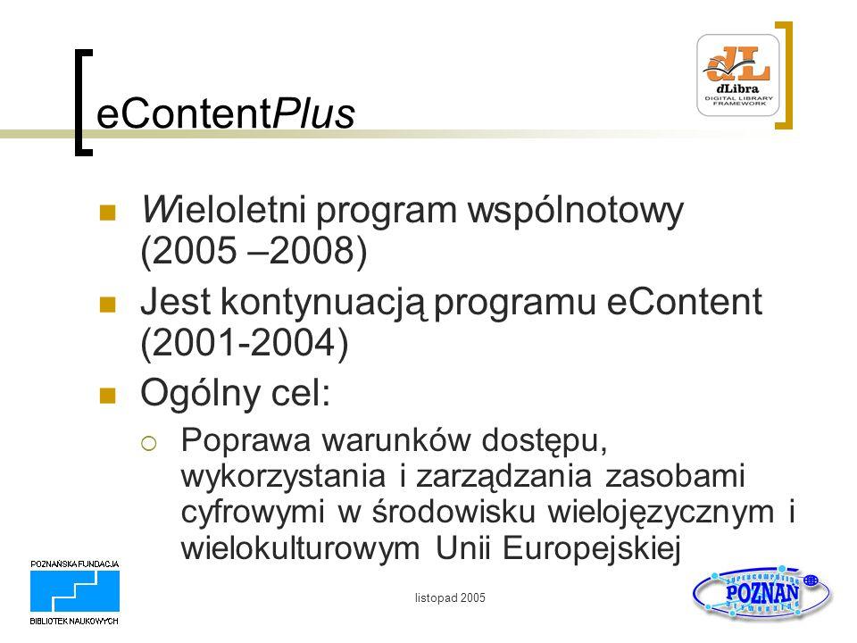 eContentPlus Wieloletni program wspólnotowy (2005 –2008)