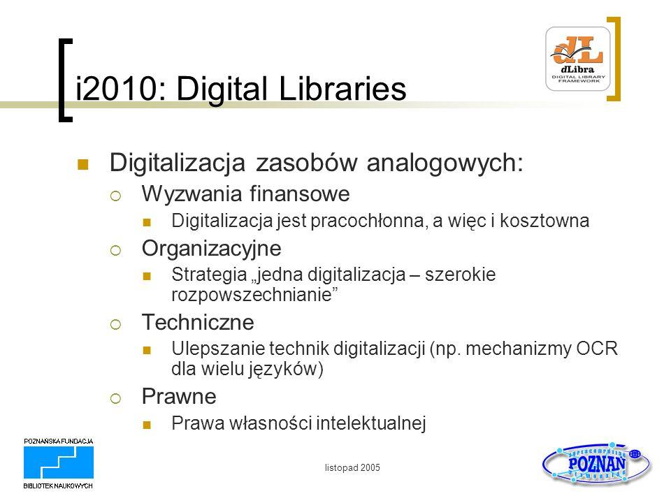 i2010: Digital Libraries Digitalizacja zasobów analogowych: