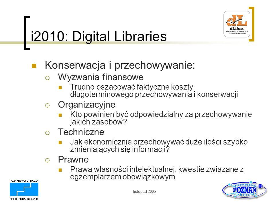 i2010: Digital Libraries Konserwacja i przechowywanie: