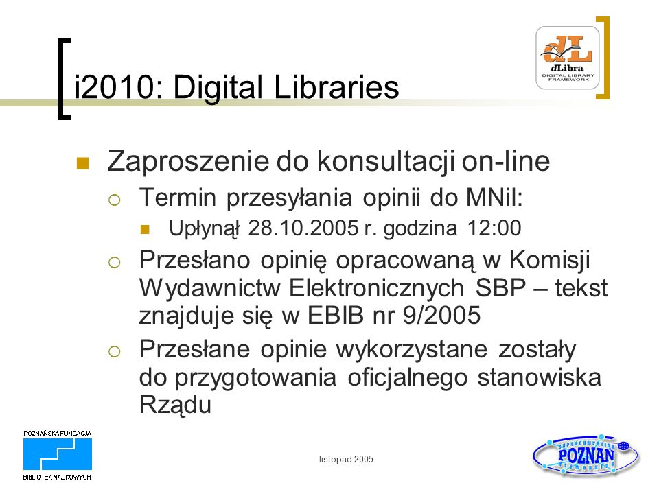i2010: Digital Libraries Zaproszenie do konsultacji on-line