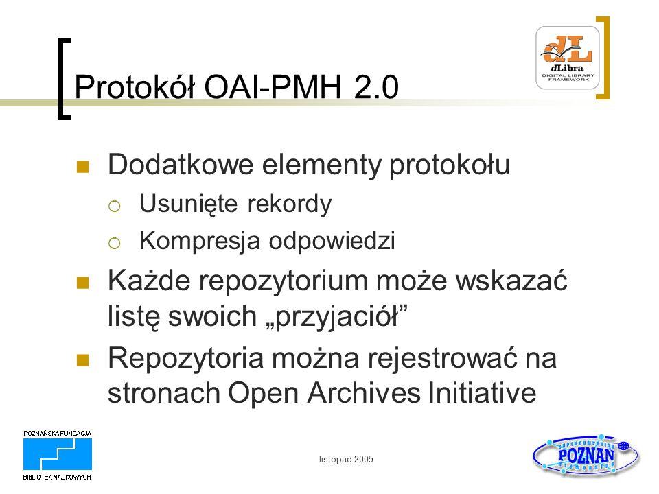 Protokół OAI-PMH 2.0 Dodatkowe elementy protokołu