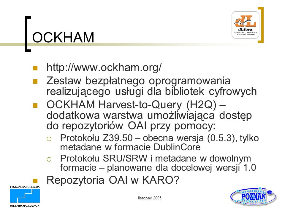 OCKHAM http://www.ockham.org/