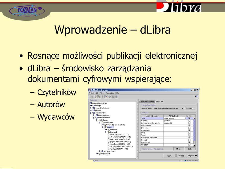Wprowadzenie – dLibra Rosnące możliwości publikacji elektronicznej