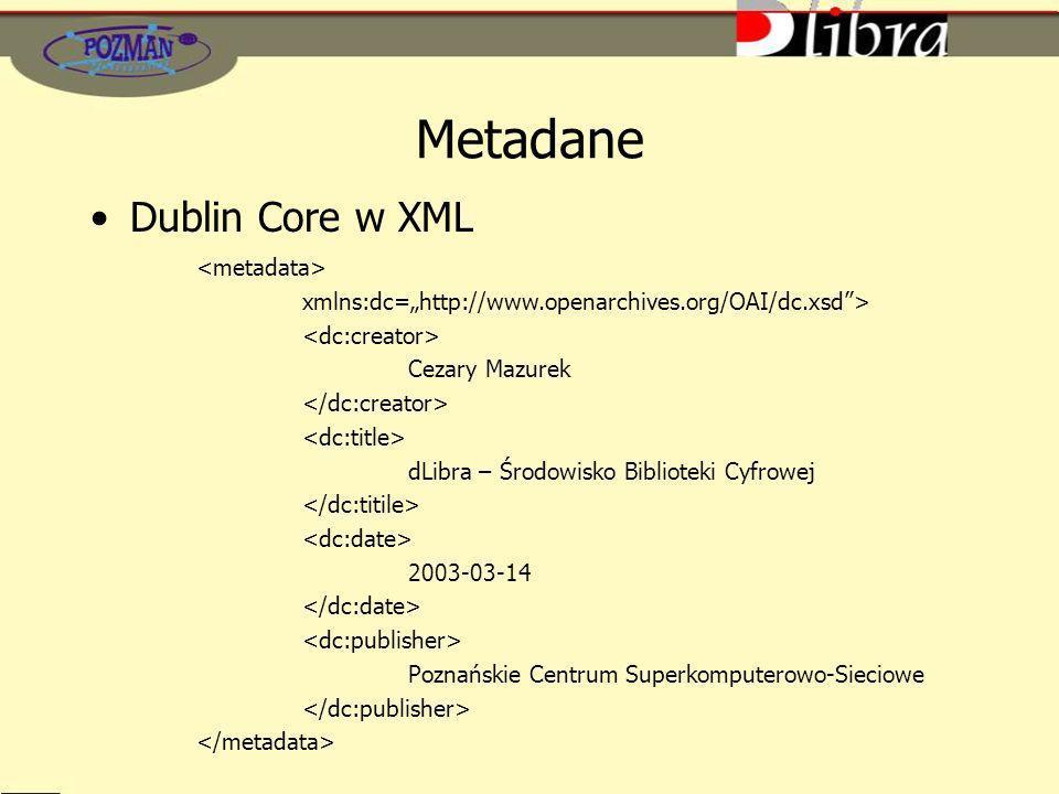 Metadane Dublin Core w XML <metadata>