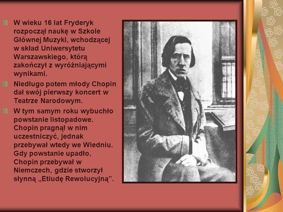 W wieku 16 lat Fryderyk rozpoczął naukę w Szkole Głównej Muzyki, wchodzącej w skład Uniwersytetu Warszawskiego, którą zakończył z wyróżniającymi wynikami.