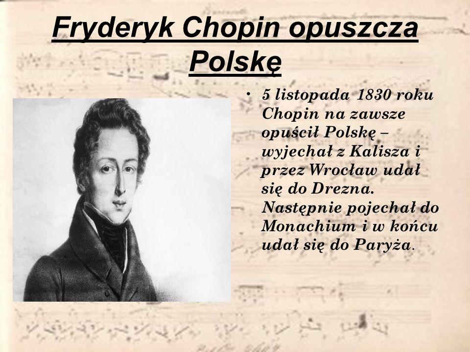 Fryderyk Chopin opuszcza Polskę