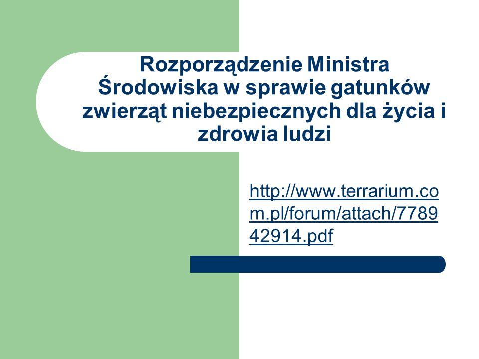 Rozporządzenie Ministra Środowiska w sprawie gatunków zwierząt niebezpiecznych dla życia i zdrowia ludzi