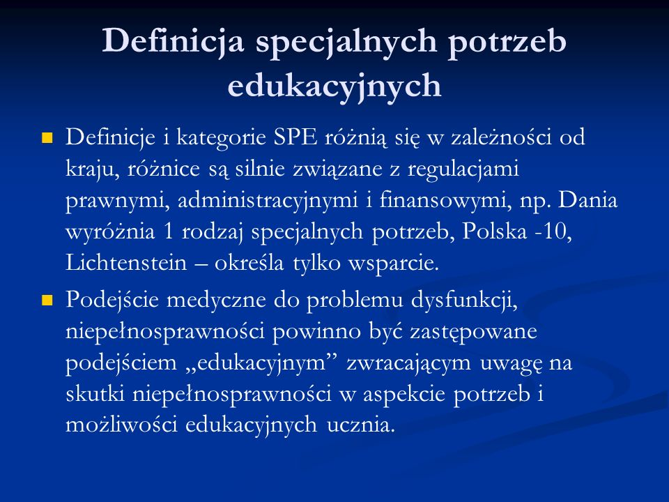 Definicja specjalnych potrzeb edukacyjnych