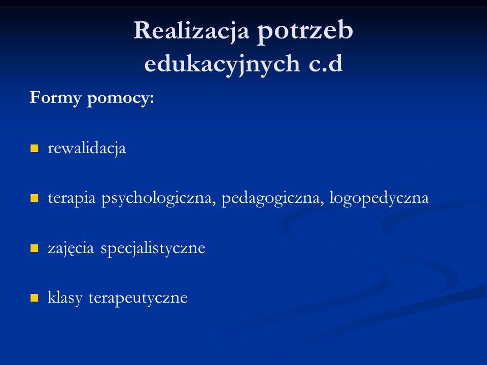 Realizacja potrzeb edukacyjnych c.d