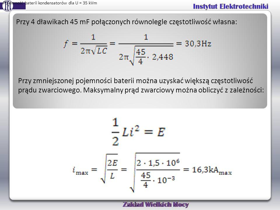Przy 4 dławikach 45 mF połączonych równolegle częstotliwość własna: