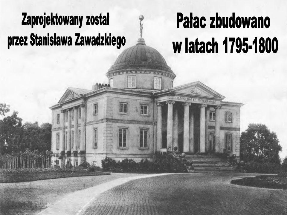 Pałac zbudowano w latach 1795-1800 Zaprojektowany został