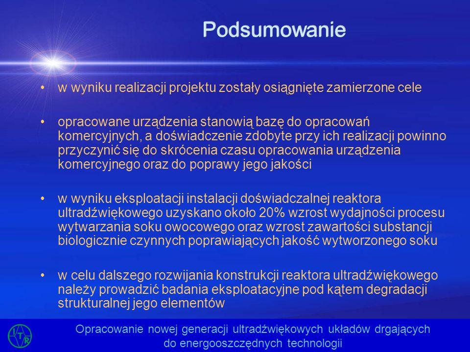 Podsumowaniew wyniku realizacji projektu zostały osiągnięte zamierzone cele.
