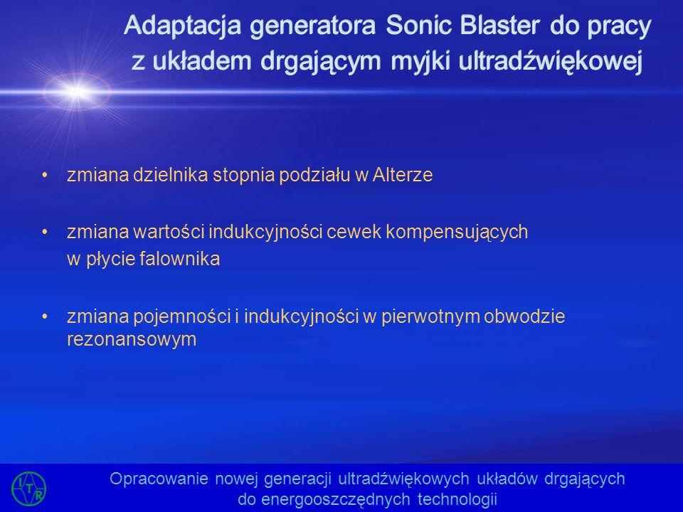 Adaptacja generatora Sonic Blaster do pracy z układem drgającym myjki ultradźwiękowej
