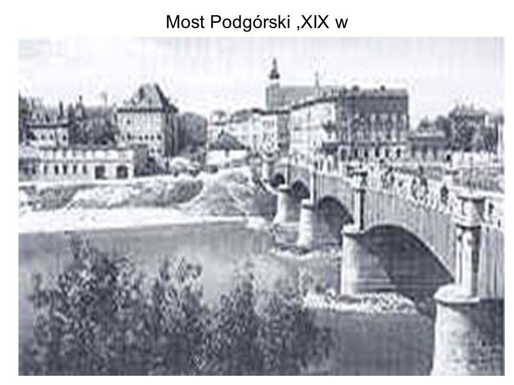 Most Podgórski ,XIX w