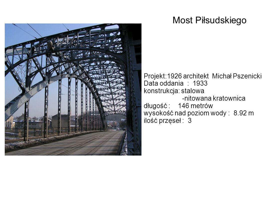 Most Piłsudskiego Projekt:1926 architekt Michał Pszenicki