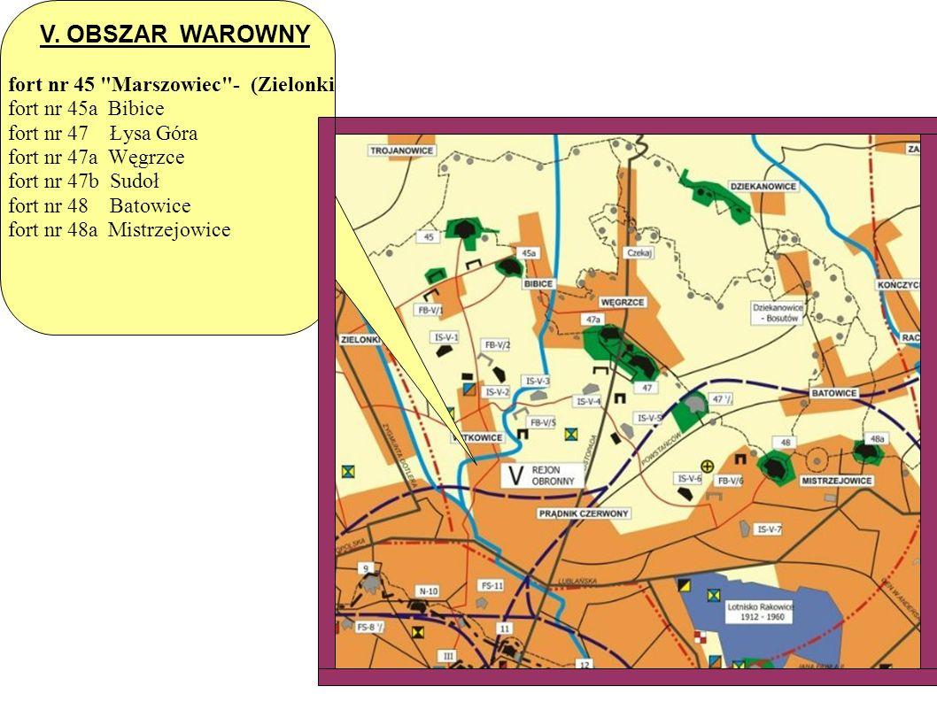 V. OBSZAR WAROWNY fort nr 45 Marszowiec - (Zielonki