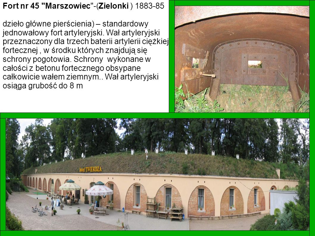 Fort nr 45 Marszowiec -(Zielonki ) 1883-85