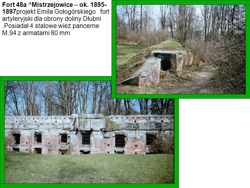 Fort 48a Mistrzejowice – ok