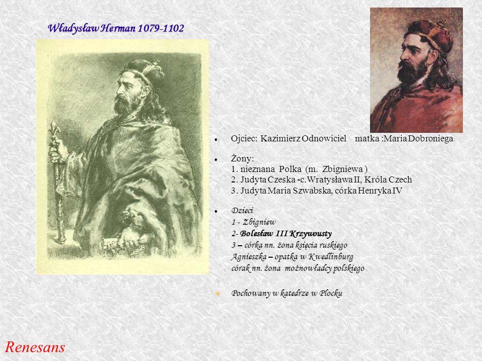 Renesans Władysław Herman 1079-1102