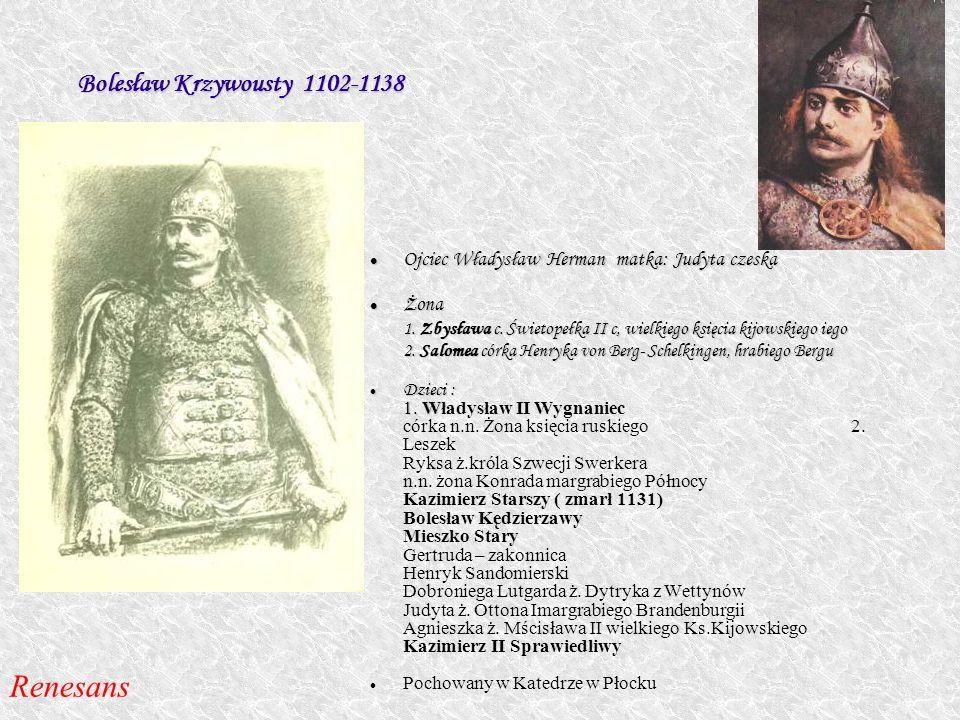 Renesans Bolesław Krzywousty 1102-1138