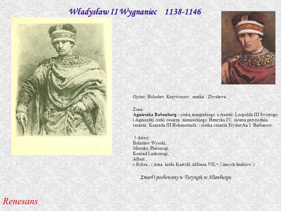Władysław II Wygnaniec 1138-1146
