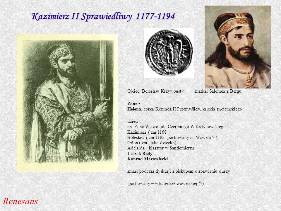 Kazimierz II Sprawiedliwy 1177-1194