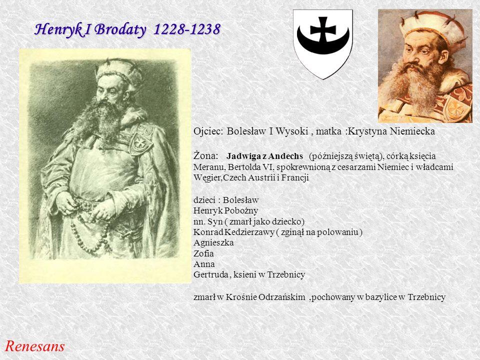 Henryk I Brodaty 1228-1238 Renesans
