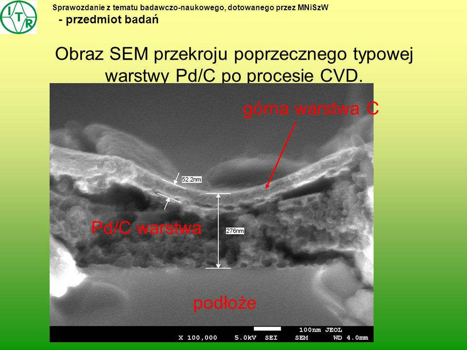 Obraz SEM przekroju poprzecznego typowej warstwy Pd/C po procesie CVD.