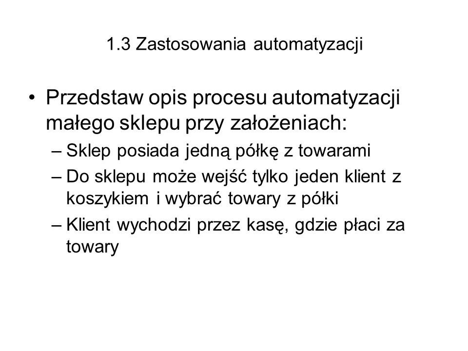 1.3 Zastosowania automatyzacji